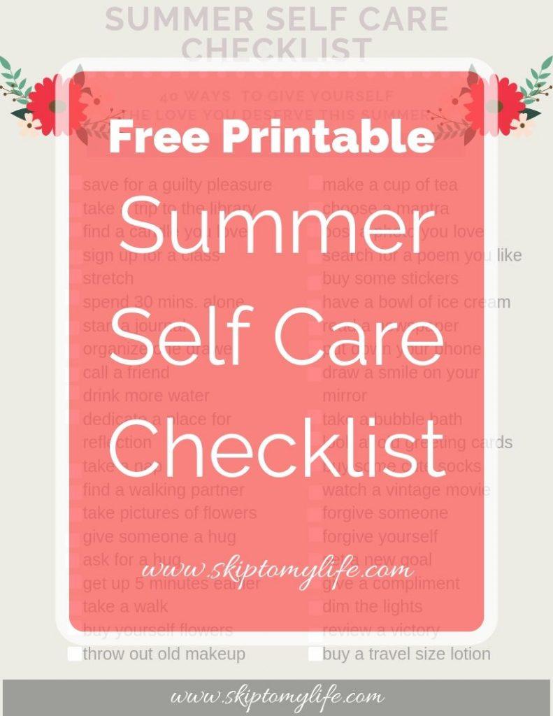 Summer Self Care Checklist: Free Printable of ideas to nurture yourself this season.