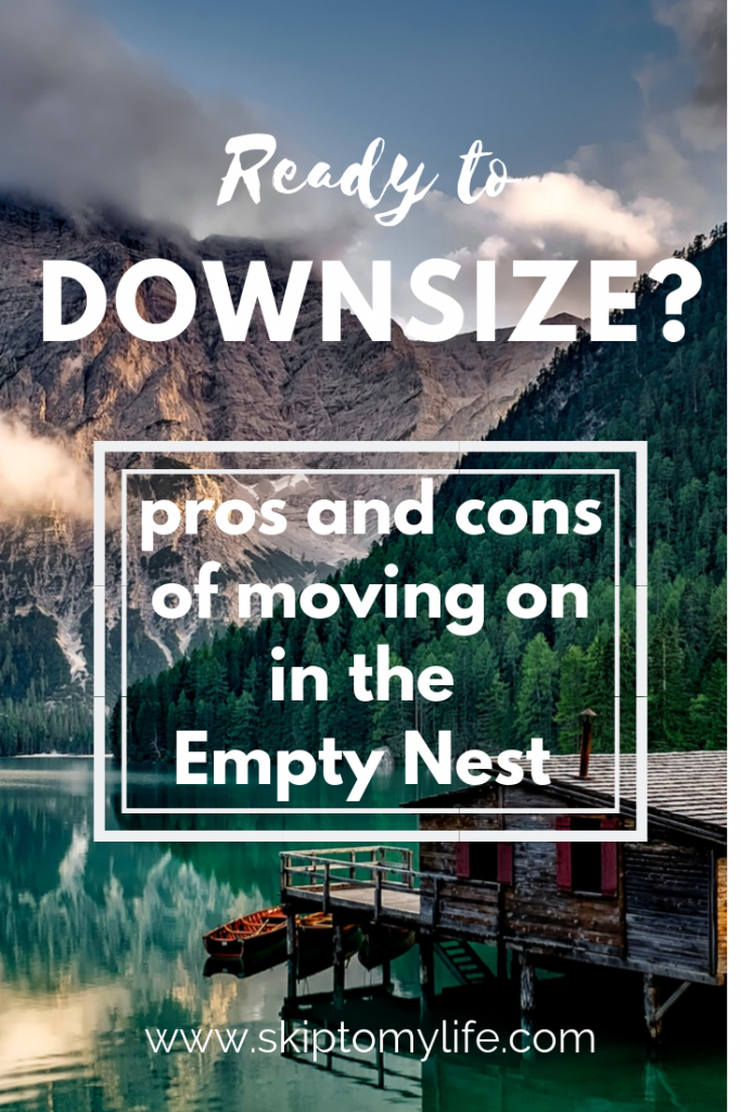 Check out these benefits of downsizing-along with some of the pitfalls, before you make your decision.