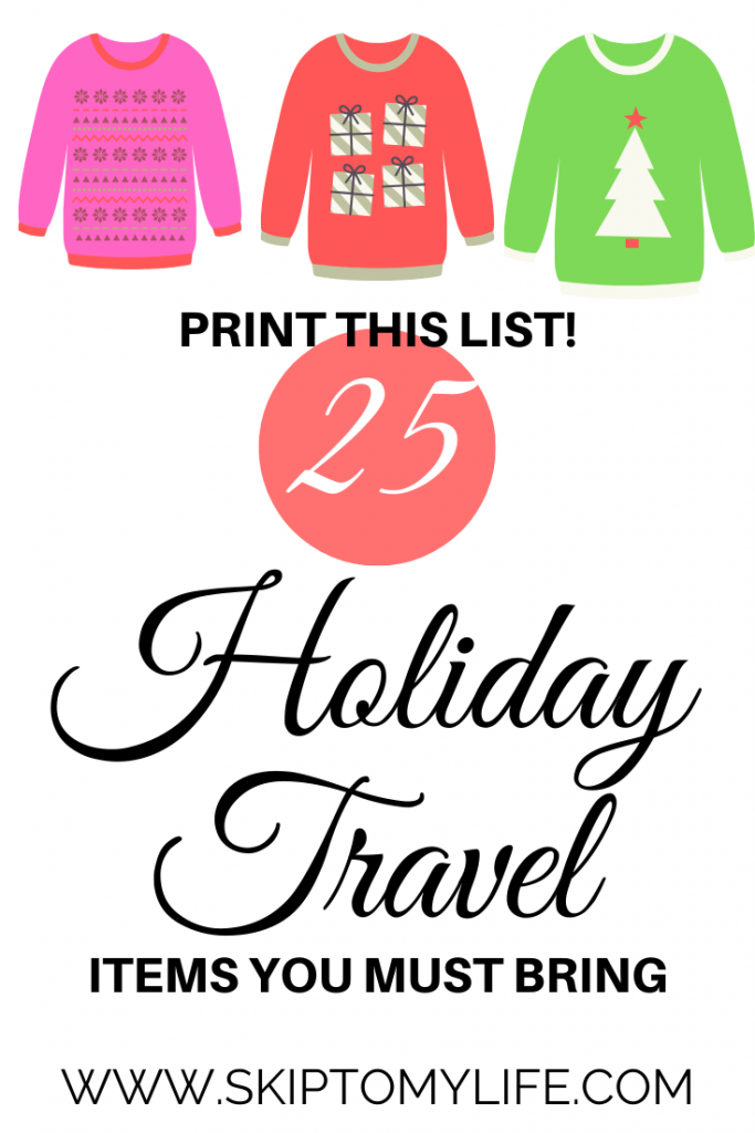 Holiday travel doesn't have to be exhausting. Print this list and make packing simple.