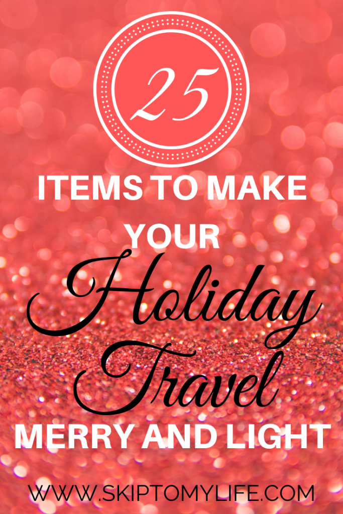 Looking for holiday travel tips? Print this list and make packing simple.