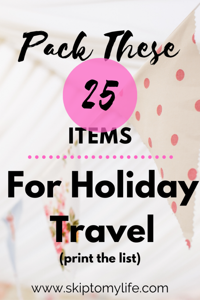 Dreading holiday travel? Print this list and start packing light.