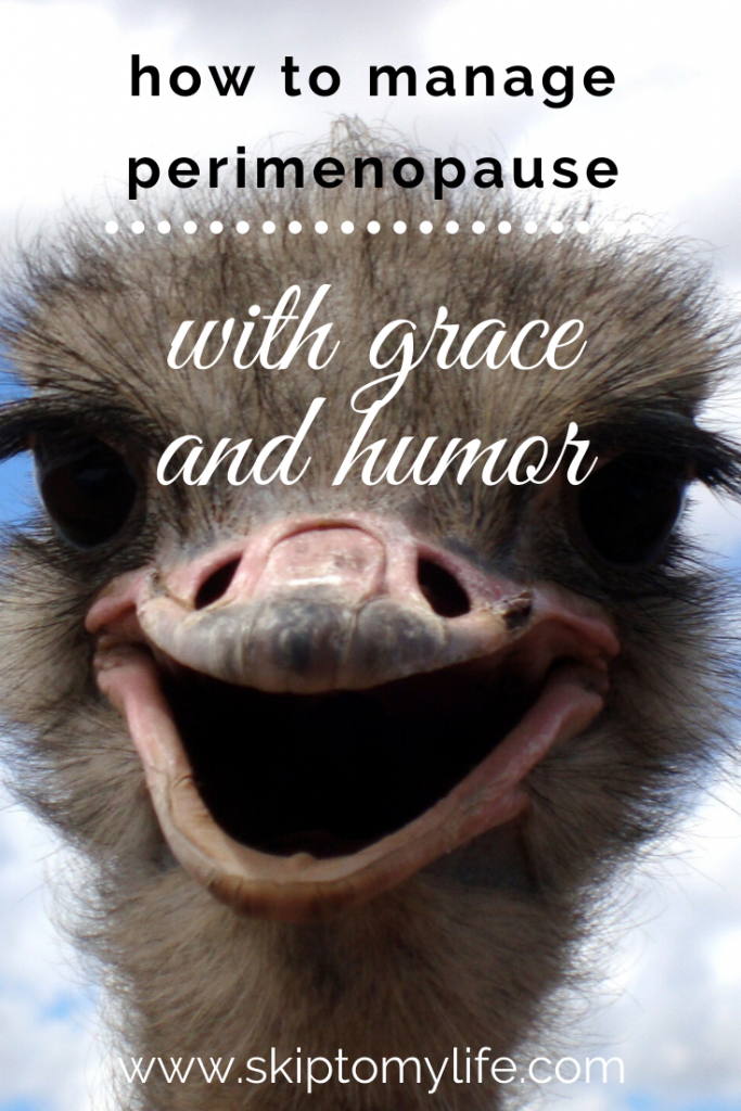 Manage perimenopause with your sense of humor intact-here's how.