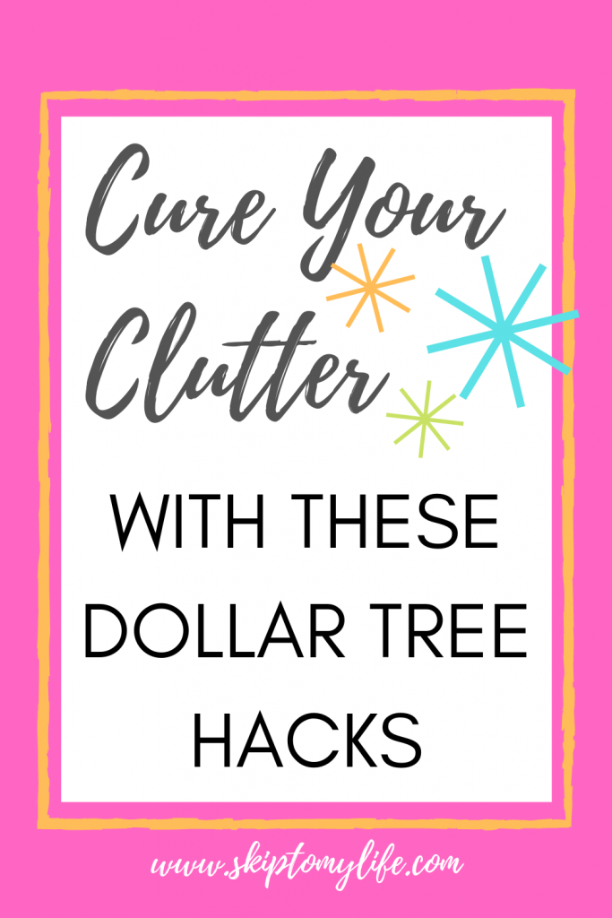 Cure your clutter once and for all with these cheap and easy Dollar Tree ideas.