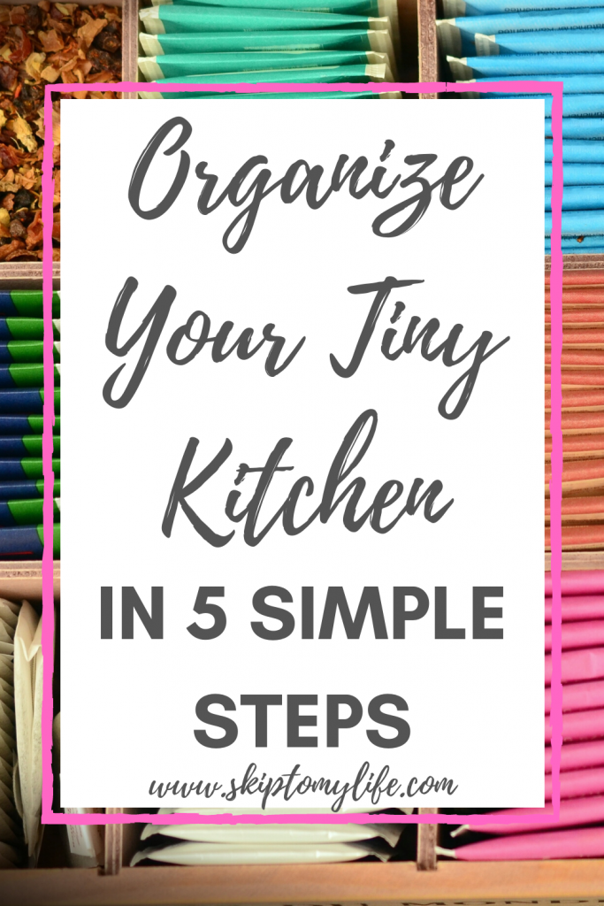 You can organize your tiny kitchen today with these 5 simple steps.